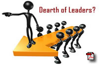 Dearth of Leaders?